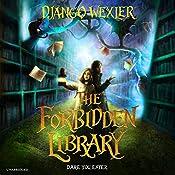 The Forbidden Library   Django Wexler