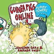 Furry Towers: Guinea Pigs Online - Book 2 | Jennifer Gray, Amanda Swift