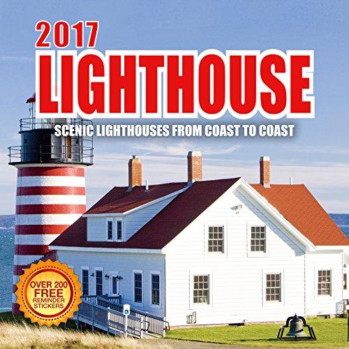2017 Lighthouse Calendar- 12 x 12 Wall Calendar - 210 Free Reminder Stickers