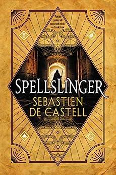Spellslinger by [de Castell, Sebastien]