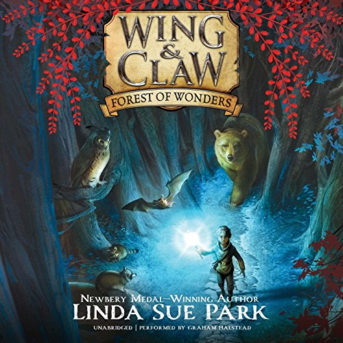 Wing & Claw #1: Forest of Wonders (Wing & Claw Series, Book 1)