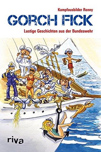 Gorch Fick: Lustige Geschichten aus der Bundeswehr