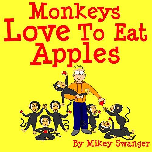 - Monkeys Love To Eat Apples