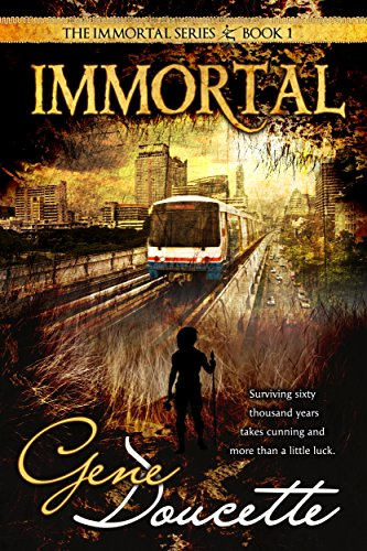 Amazon immortal the immortal series book 1 ebook gene immortal the immortal series book 1 by doucette gene fandeluxe Choice Image