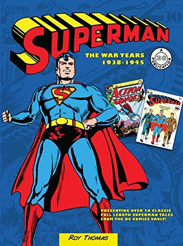 Superman: The War Years 1938-1945 (DC Comics: The War Years)