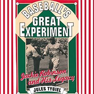 Baseball's Great Experiment Audiobook