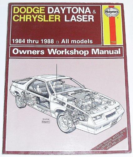Chrysler Laser Manual - Dodge Daytona and Chrysler Laser 1984-88 All Models Owner's Workshop Manual (Haynes owners workshop manual series)