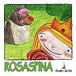Rosaspina   Fratelli Grimm