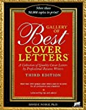 img - for Gallery of Best Cover Letters: Collection of Quality Cover Letters by Professional Resume Writers 3rd edition by Noble, David F. (2007) Paperback book / textbook / text book
