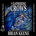 A Gathering of Crows Audiobook by Brian Keene Narrated by Chet Williamson