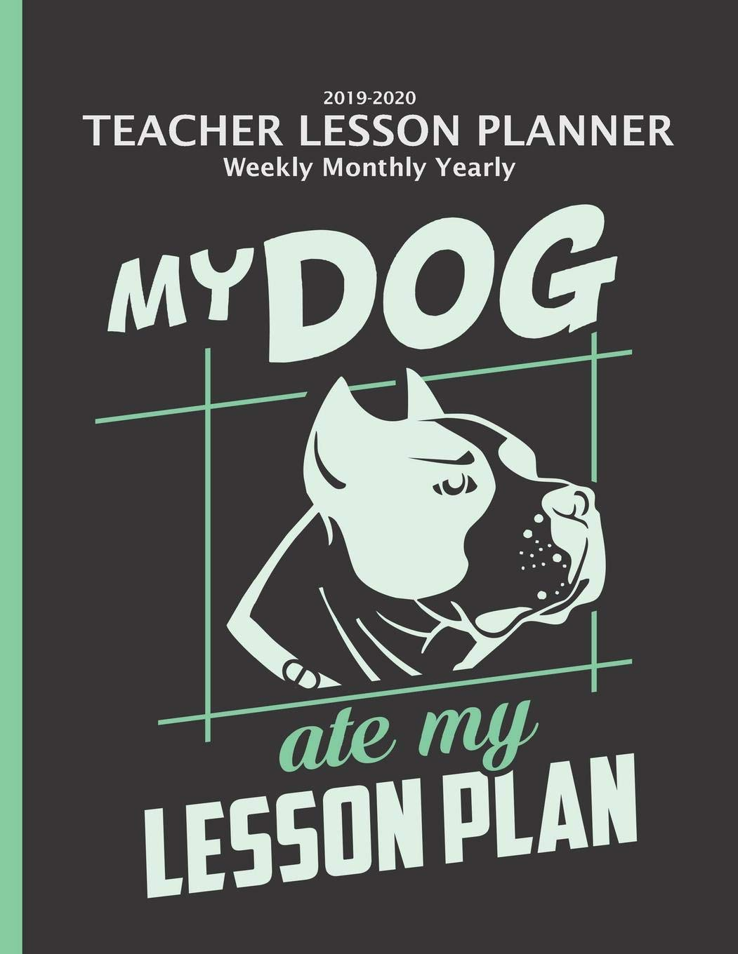 Teacher Lesson Planner 2019-2020 Monthly Weekly: Funny Dog ...