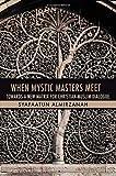 When Mystic Masters Meet, Syafaatun Almirzanah, 1935295128