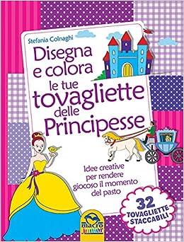 Amazonit Disegna E Colora Le Tue Tovagliette Delle Principesse