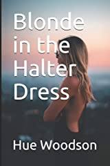 Blonde in the Halter Dress Paperback