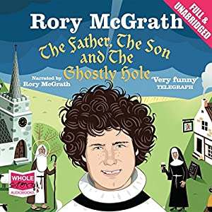 The Father, the Son and the Ghostly Hole Audiobook