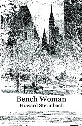 Bench Woman by Howard Sterinbach (2009-02-17)