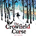 The Crowfield Curse Audiobook by Pat Walsh Narrated by Ric Jerrom