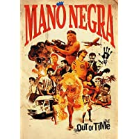 Mano Negra - Out Of Time (2 Dvd)
