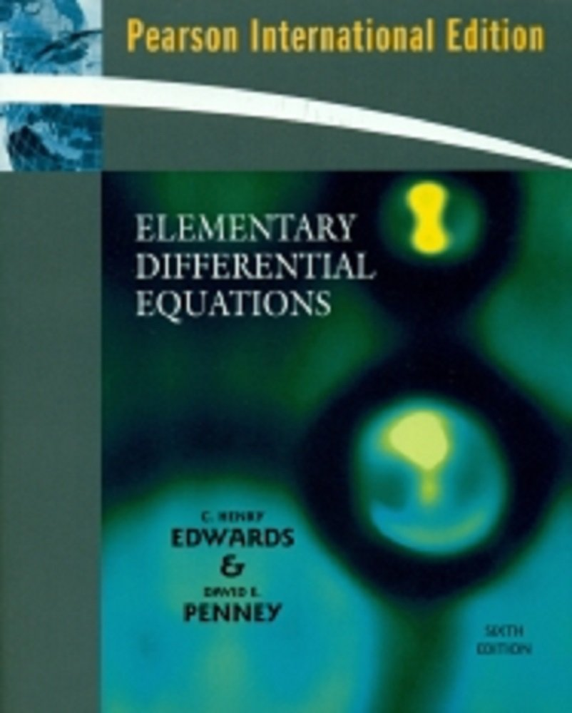 Elementary Differential Equations: C. Henry Edwards/David E. Penney:  9780136033929: Amazon.com: Books