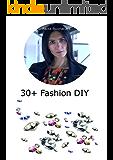 30+ Fashion DIY: edizione italiana