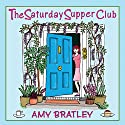 The Saturday Supper Club Audiobook by Amy Bratley Narrated by Penelope Rawlins