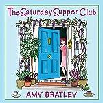 The Saturday Supper Club | Amy Bratley