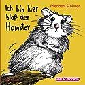 Ich bin hier bloß der Hamster Hörbuch von Friedbert Stohner Gesprochen von: Robert Missler