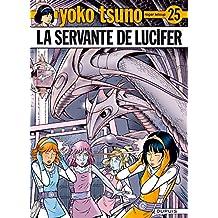 Yoko Tsuno 25 Servante de Lucifer La