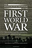 The Intellectual Response to the First World War