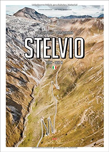 porsche-drive-stelvio-pass-portraits-italy-2757m-english-and-german-edition