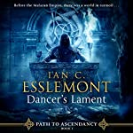 Dancer's Lament: Path to Ascendancy, Book 1 | Ian C. Esslemont