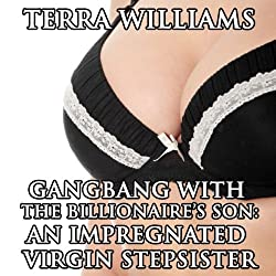 Gangbang with the Billionaire's Son