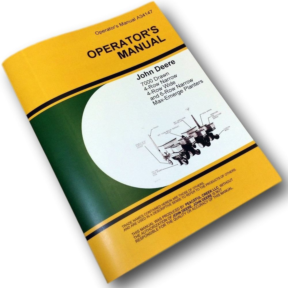 Amazon.com: John Deere 7000 Max-Emerge 4-row wide 4-row narrow 6-row narrow  Drawn Planters OEM Operators Manual: John Deere Manuals: Books