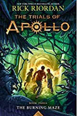 The Burning Maze (Trials of Apollo, The Book Three) Paperback