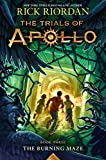 #9: The Trials of Apollo Book Three The Burning Maze