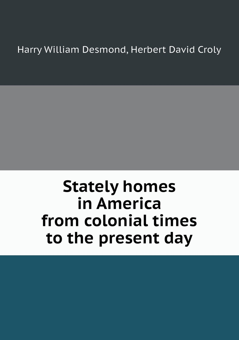 Download Stately Homes in America from Colonial Times to the Present Day ebook