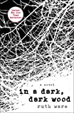 Product picture for In a Dark, Dark Wood by Ruth Ware