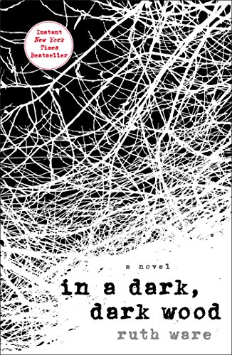In a Dark, Dark Wood by [Ware, Ruth]