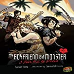I Love Him to Pieces: My Boyfriend Is a Monster, Book 1 | Evonne Tsang