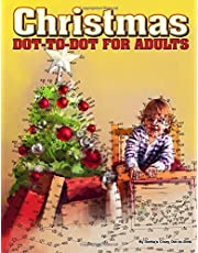 Christmas Dot-to-Dot for Adults: Dot-to-Dot Puzzles from 410 to 705 Dots