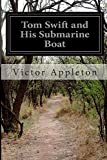 Tom Swift and His Submarine Boat, Victor Appleton, 1500213349