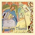 Tom Thumb | Josh Verbae
