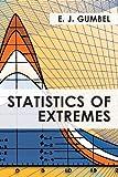Statistics of Extremes, Gumbel, E. J., 1626549877