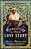 Front cover for the book Censoring an Iranian Love Story by Shahriar Mandanipour