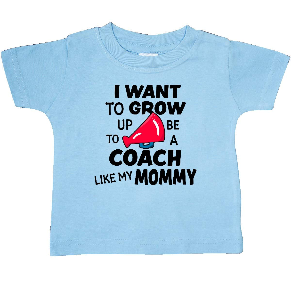 inktastic I Want to Grow Up to Be a Coach Like My Mommy Baby T-Shirt
