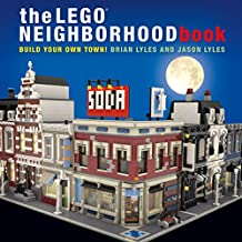 The LEGO Neighborhood Book: Build Your Own LEGO Town!