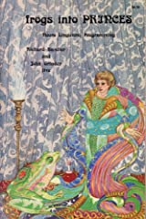 Frogs into Princes: Neuro Linguistic Programming Paperback