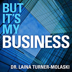 But It's My Business Audiobook