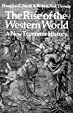 img - for The Rise of the Western World: A New Economic History book / textbook / text book