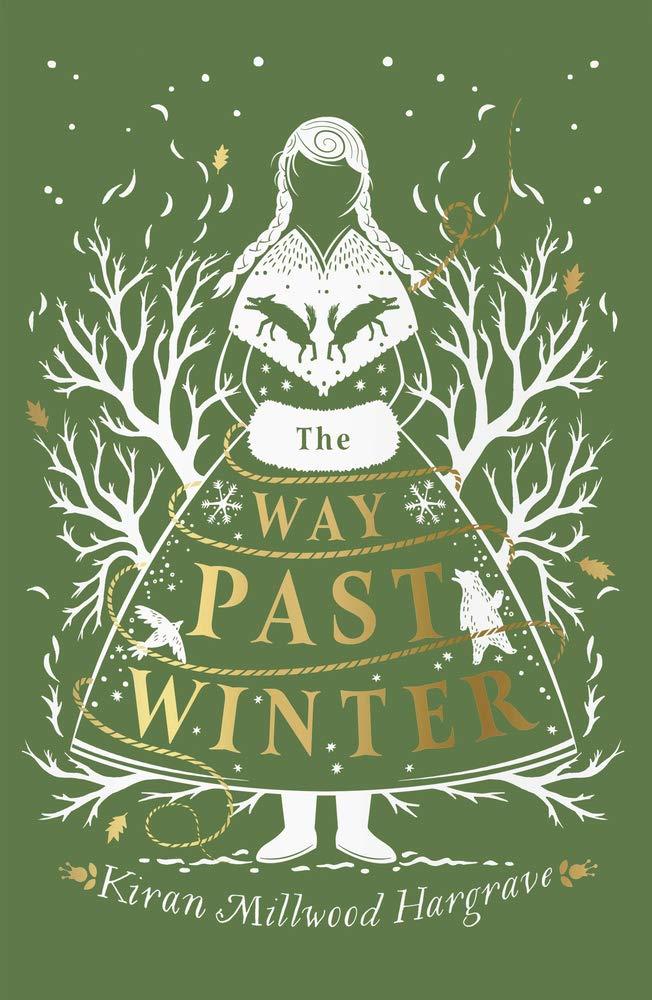 The Way Past Winter: Amazon.co.uk: Millwood Hargrave, Kiran: 9781911077930:  Books